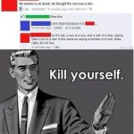 Funny Memes - kill yourself