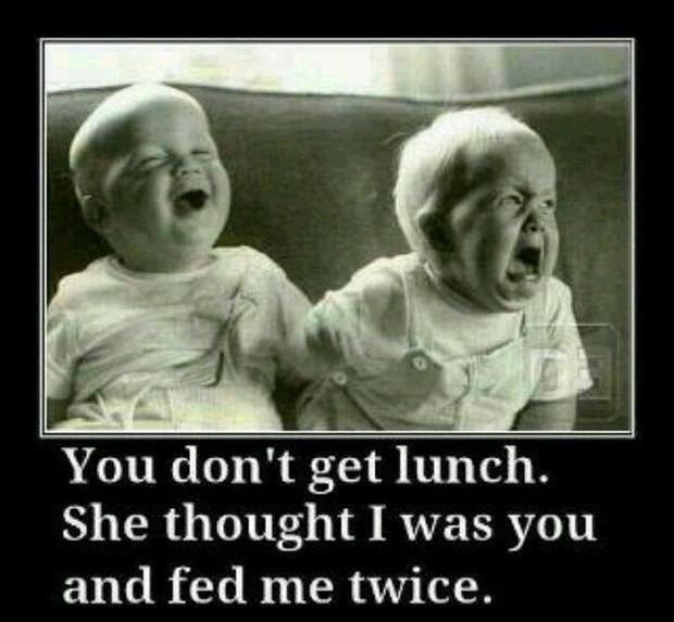 Funny Baby Memes - you dont get lunch