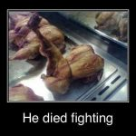 Funny Memes - he died fighting