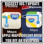 Funny Memes -ios7 maps