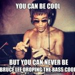 Funny Memes: bruce lee cool