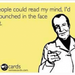 Funny Ecards - if people could
