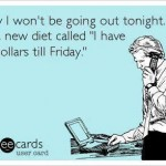 Funny Memes - Ecards - the 10 diet