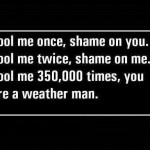 Funny Memes - fool me once