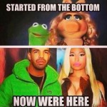 Funny Memes - started from the bottom