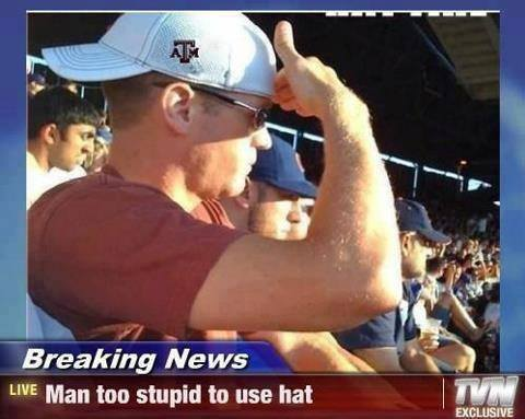 Too stupid to use hat