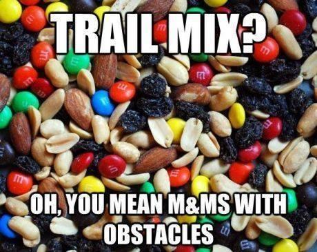 Funny Memes - trail mix