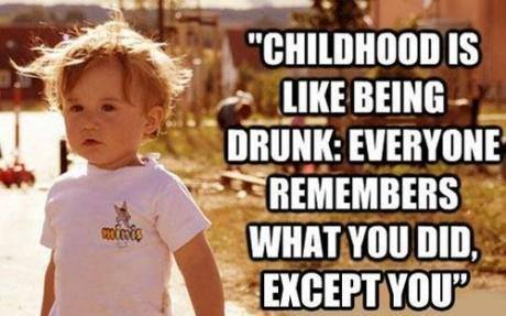 Funny Memes: childhood is like