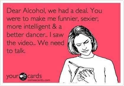 Funny Ecards - dear alcohol