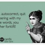 Funny Ecards: auto correct