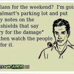 Funny Memes - Ecards - plans for the weekend
