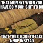 Funny Memes - take a nap instead