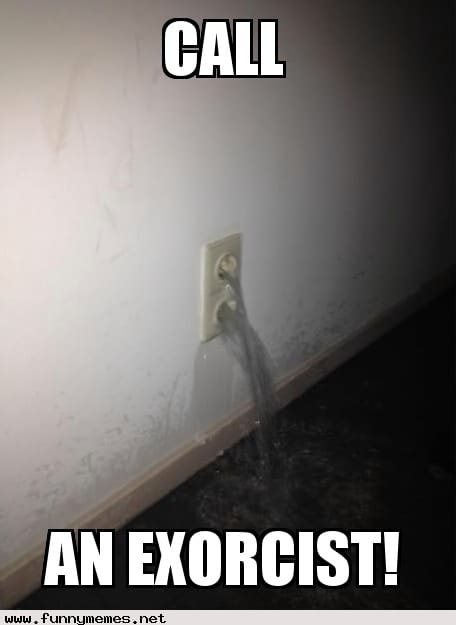 Funny Memes - Call an exorcist