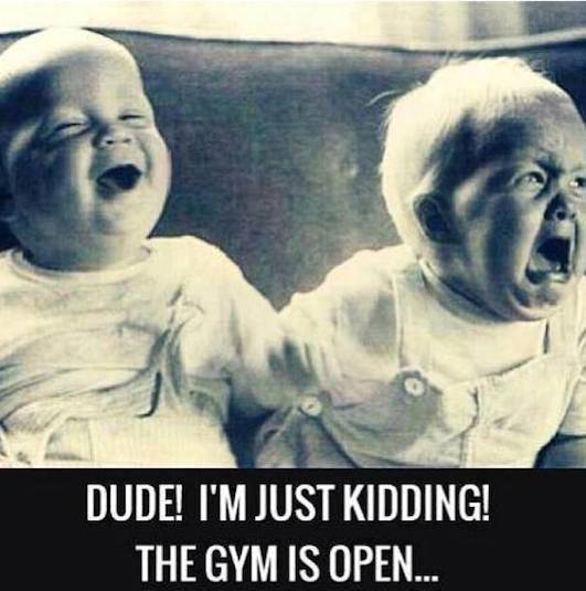 Funny Baby Memes - the gym is open