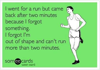 Funny Ecards - i went for a run