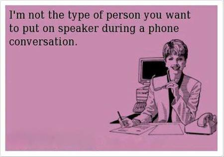 Funny Memes - Ecards - not the type of person