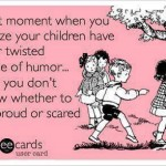 Funny Memes - Ecards - proud or scared
