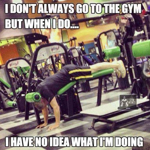 Funny Memes - i dont always go to the gym