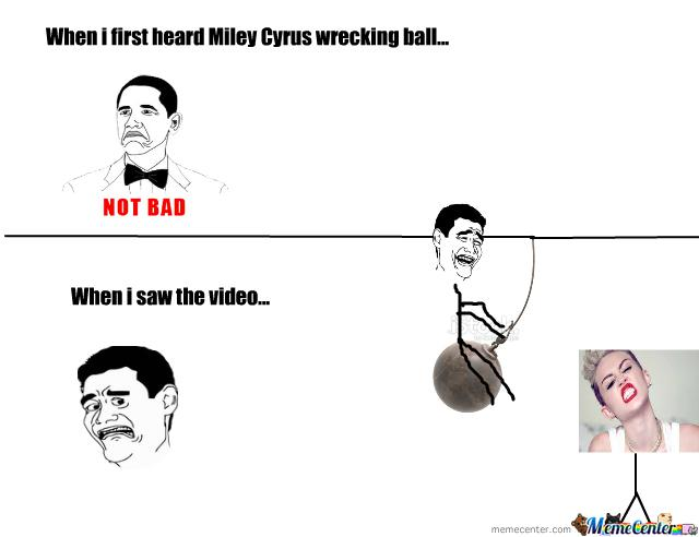 Funny Memes - miley cyrus wrecking ball 2