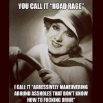 Funny Memes - road rage