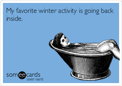 Funny Ecards - favorite winter activity