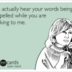 Funny Memes - Ecards - misspelled words
