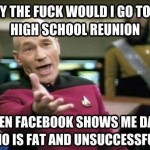 Funny Memes - high school reunion