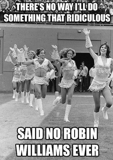 Funny Memes - robin williams