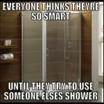 Funny Memes - shower smarts