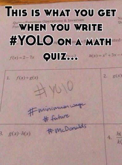 Funny Memes - yolo math quiz