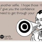 Funny Memes: another selfie