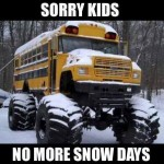Funny Memes -no more snow days