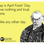 Funny Ecards: april fools