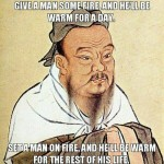 Funny Memes - confucius says