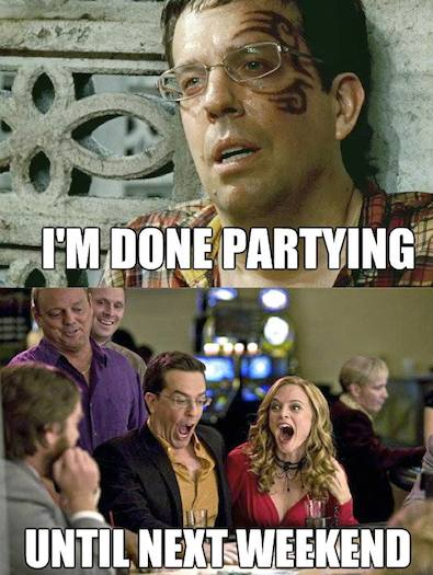 Funny Memes -im done partying