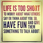 Funny Memes - life is too short