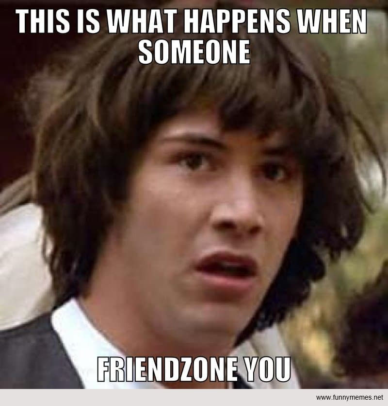 FunnyMemes: Friend Zone!